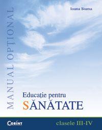 MANUAL OPTIONAL EDUCATIE PENTRU SANATATE CLS. III-IV