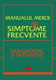 Manualul Merck: 88 de simptome frecvente
