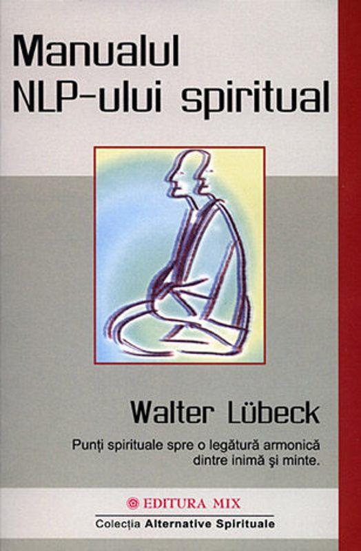 MANUALUL NLP-ULUI SPIRITUAL