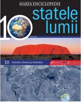 MAREA ENCICLOPEDIE A STATELOR LUMII. AUSTRALIA, OCEANIA, ANTARTICA