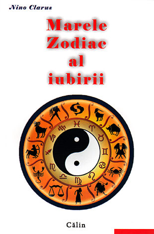 MARELE ZODIAC AL IUBIRII EDITIA 2