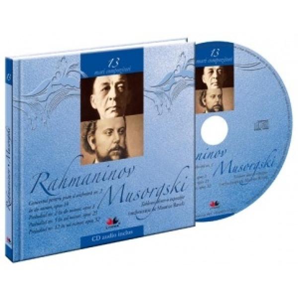 MARI COMPOZITORI. RAHMANINOV, MUSORGSKI VOLUMUL 13