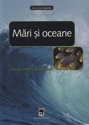 MARI SI OCEANE .