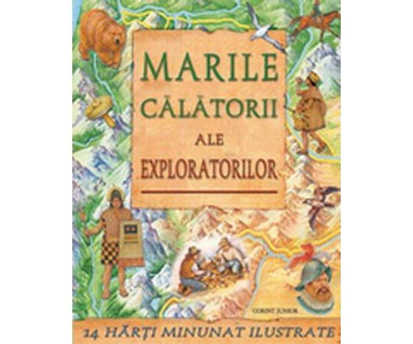 MARILE CALATORII ALE EXPLORATORILOR 2013