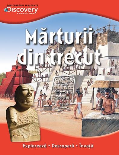 MARTURII DIN TRECUT. COLECTIA DISCOVERY