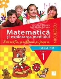 MATE EXPLORAREA MEDIULUI CL 1 SEM 1