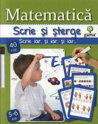 MATEMATICA 5-6 ANI/ SCRIE SI STERGE