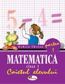 Matematica caiet clasa I semestrul I - Rodica Chiran