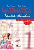 Matematica caiet clasa I semestrul I