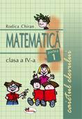 Matematica clasa a IV-a. Caietul elevului. partea I - Chiran Rodica