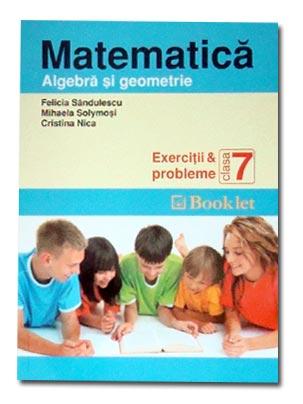 MATEMATICA CLS A7A -ALG EBRA SI GEOMETRIE