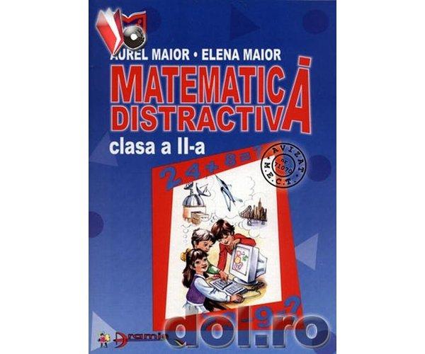 Matematica distractiva clasa a II-a, Maior Elena, Maior Aurel