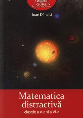 MATEMATICA DISTRACTIVA PENTRU CLASA 5-6