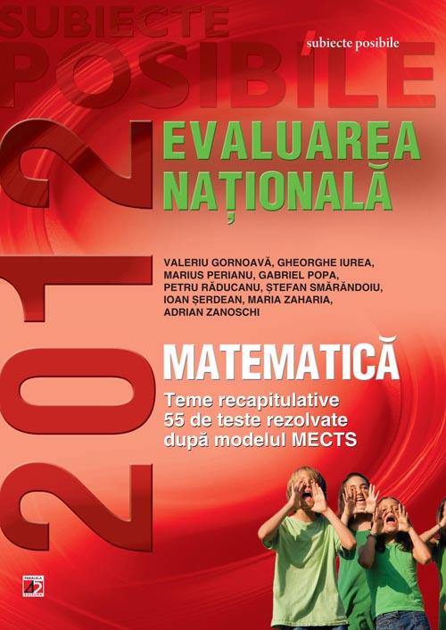 MATEMATICA. EVALUAREA NATIONALA 2012