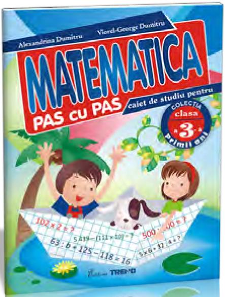 MATEMATICA PAS CU PAS CLASA 3