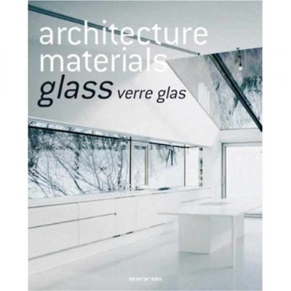 Architecture Materials, Glass, Evergreen