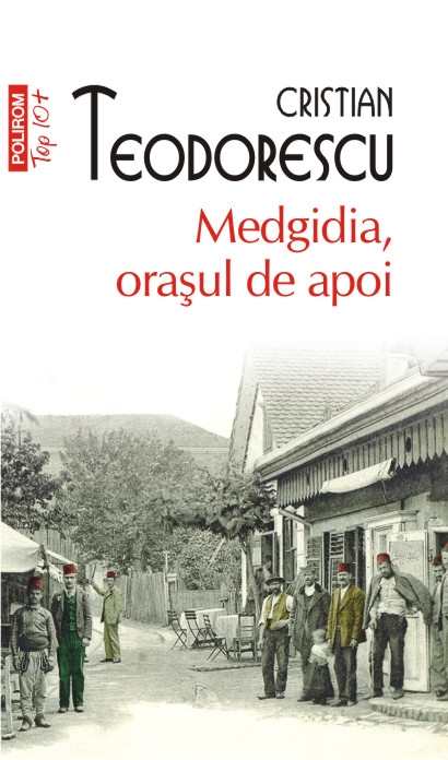 MEDGIDIA, ORASUL DE APOI TOP 10