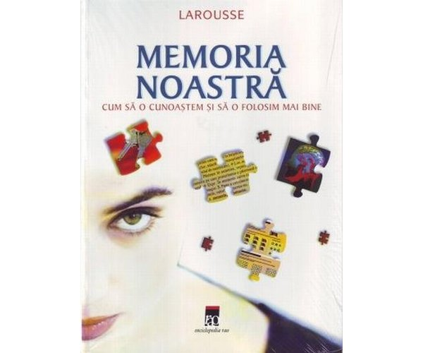 MEMORIA NOASTRA Larouss e