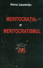MERITOCRATIA SI MERITOCRATISMUL