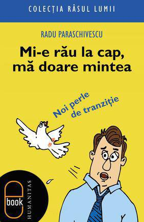 MI-E RAU LA CAP, MA DOA RE MINTEA