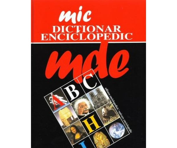 Mic Dictionar Enciclopedic, ***