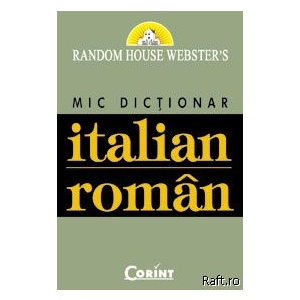 Mic Dictionar Italian R Oman, Random House Websters