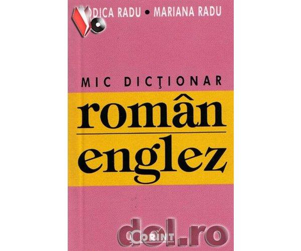 MIC DICTIONAR ROMAN ENG LEZ REEDITARE
