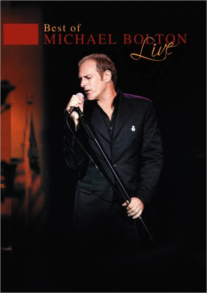 MICHAEL BOLTON LIVE THE BEST OF DVD