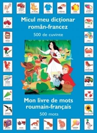 MICUL MEU DICTIONAR ROMAN-FRANCEZ