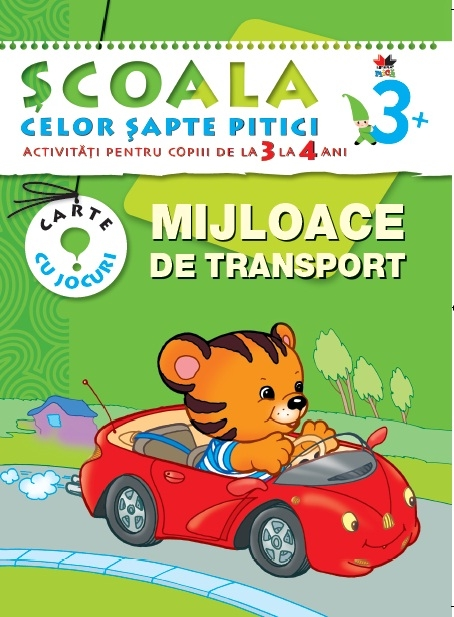MIJLOACE DE TRANSPORT 3-4 ANI