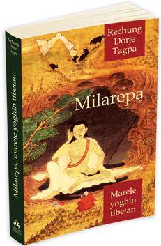 Milarepa -marele yoghin tibetan - Rechung Dorje Tagpa