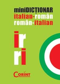 MINIDICTIONAR ITALIAN-ROMAN ROMAN-ITALIAN