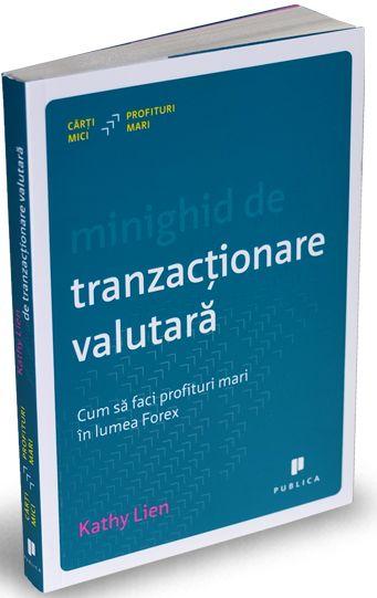 MINIGHID DE TRANZACTIONARE VALUTARA