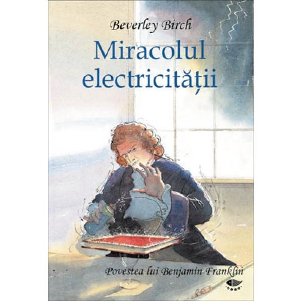 MIRACOLUL ELECTRICITATII