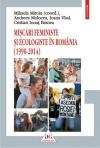 MISCARI FEMINISTE SI ECOLOGISTE IN ROMANIA (1990-2014)