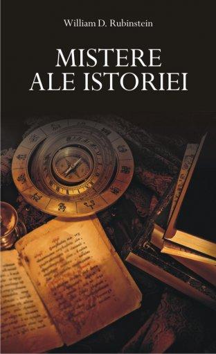 Mistere ale istoriei - William D. Rubinstein