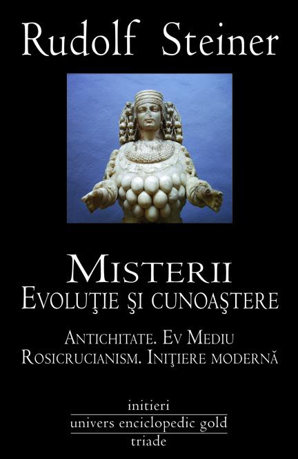 Misterii evolutie si cunoastere - Steiner Rudolf