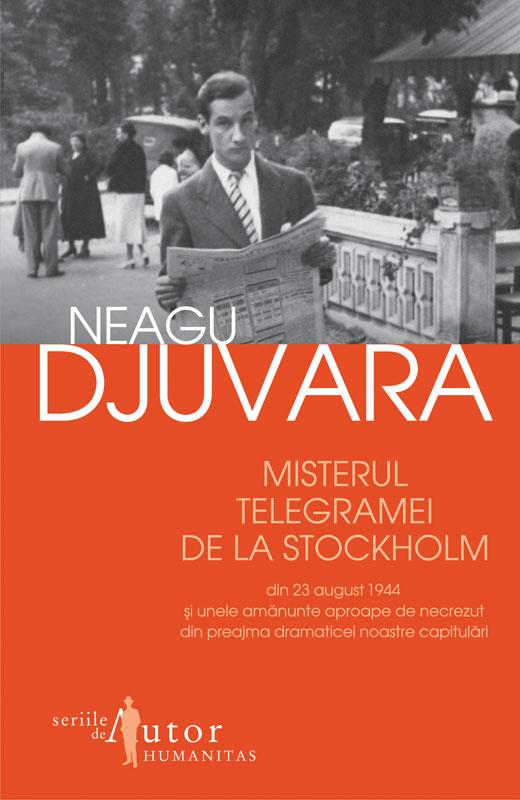 MISTERUL TELEGRAMEI DE LA STOCKHOLM