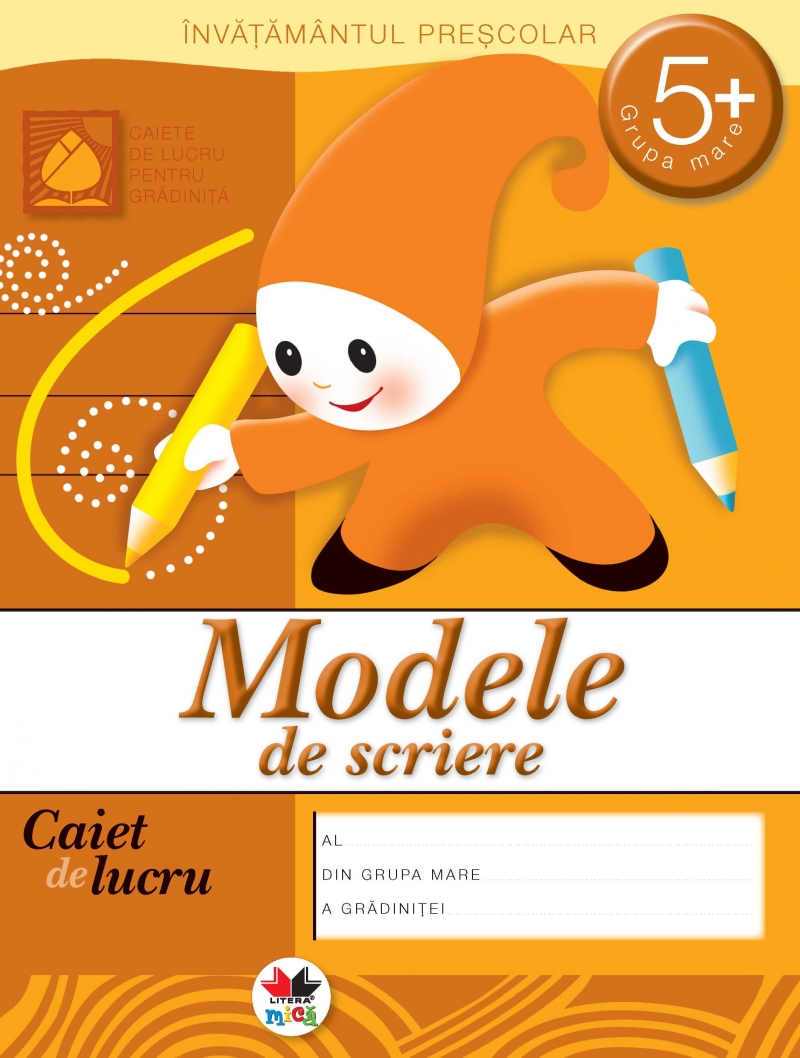 MODELE DE SCRIERE 5 ANI