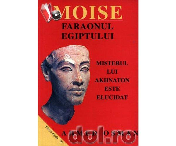 MOISE, FARAONUL EGIPTULUI