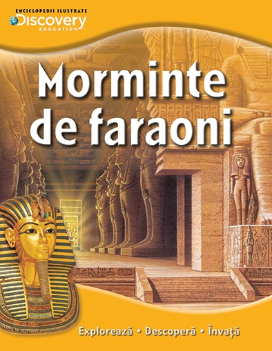MORMINTE DE FARAONI. COLECTIA DISCOVERY