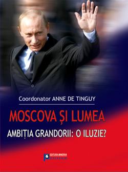 Moscova Si Lumea, Anne De Tinguy