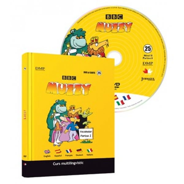 CURS MULTILINGVISTIC. MUZZY VOLUMUL 25 CU DVD