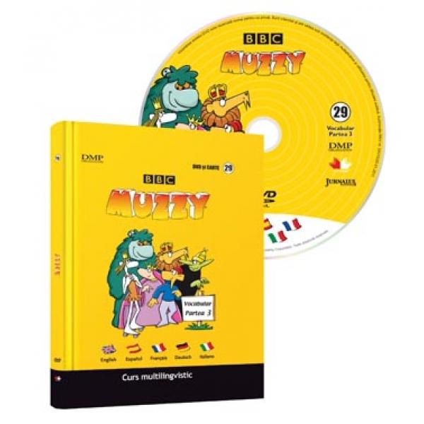 CURS MULTILINGVISTIC. MUZZY VOLUMUL 29 CU DVD