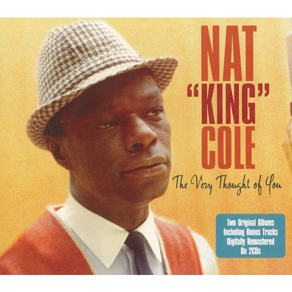 NAT KING COLE THE VERY THOUGHT OF YOU