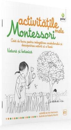 NATURA SI BOTANICA/ ACTIVITATILE MELE MONTESSORI