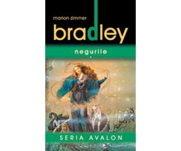 Negurile - Marion Zimmer Bradley