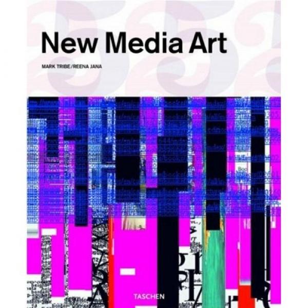 NEW MEDIA ART, Mark Tribe