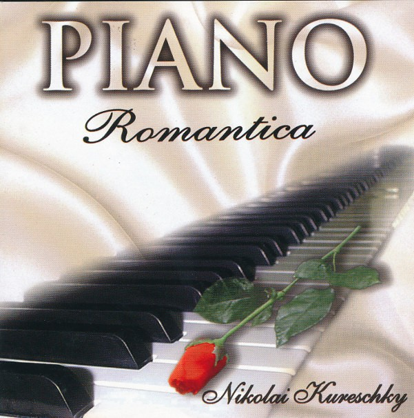 NIKOLAI KURESCHKY PIANO ROMANTICA