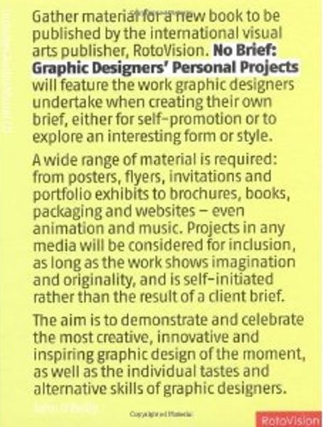 No brief: Graphic designers personal projects